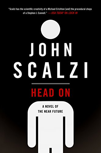 Head on: A Novel of The Near Future by John Scalzi Cover