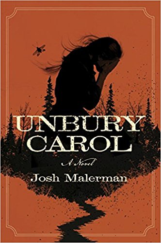 Unbury Carol by Josh Malerman Cover